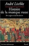 Histoire de la musique russe : Des origines à la Révolution