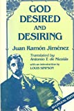 God Desired and Desiring, Juan Ramón Jiménez, 091372923X