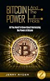 img - for Bitcoin: And The Power It Holds All You Need To Know About Harnessing the Power of Bitcoin For Beginners - Learn the Secrets to Bitcoin Mining, The Bitcoin Standard, And Master Cryptocurrency book / textbook / text book