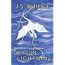 Dragon Lightning (Dragon Dreamer Book 2)