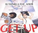 DJ Thomilla feat. Afrob - Get Up