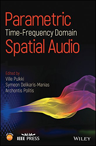(Parametric Time-Frequency Domain Spatial Audio (Wiley - IEEE))