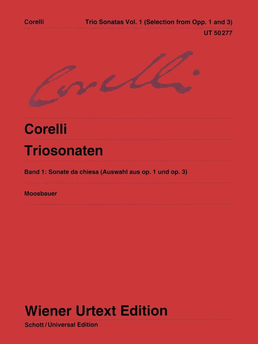 Triosonaten  Nach Den Quellen. Band 1. Op. 1 Und Op. 3. 2 Violinen Orgel  Cembalo Klavier  Violoncello  Violone Theorbe Laute .  Wiener Urtext Edition