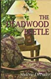 The Deadwood Beetle, Mylene Dressler, 0783896654
