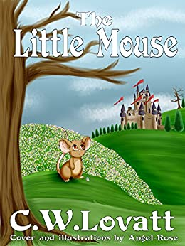 The Little Mouse by [Lovatt, C W]