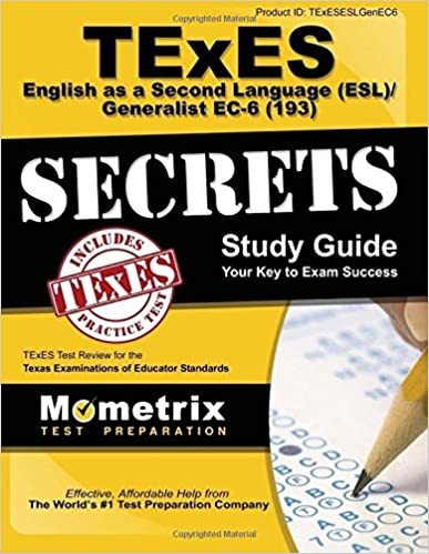 texes english as a second language (esl)/generalist ec-6 (193 ...