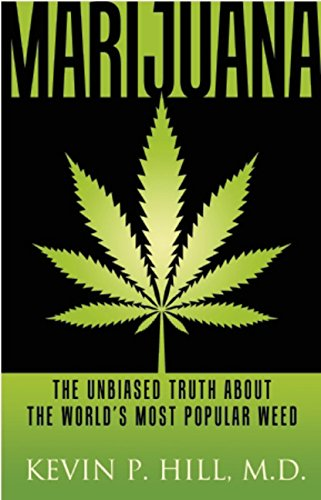 Marijuana  The Unbiased Truth About The World S Most Popular Weed