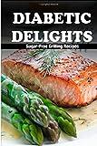Sugar-Free Grilling Recipes, Ariel Sparks, 1500196304