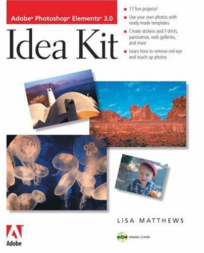 Adobe Photoshop Elements 3.0  Idea Kit -