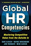 Global HR Competencies: Mastering Competitive Value