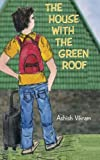 Download The House with the Green Roof in PDF ePUB Free Online