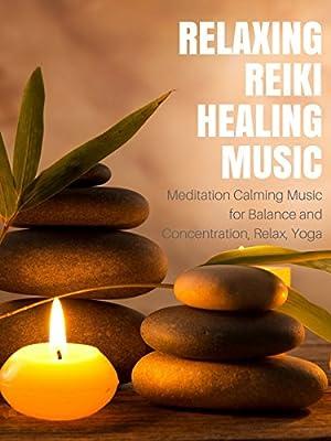 Relaxing Reiki Healing Music