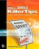 Microsoft Office 2003 Killer Tips, Kleber Stephenson, 0735714371