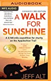 jeff kirby - A Walk for Sunshine: A 2,160-Mile Expedition for Charity on the Appalachian Trail