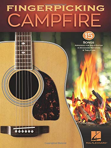 Songs Guitar Fingerpicking - Fingerpicking Campfire: 15 Songs Arranged for Solo Guitar in Standard Notation & Tablature