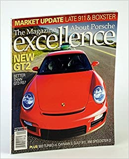 excellence Magazine, September 2008 - New GT2, 993 Turbo vs. Cayman S, Gulf 911, 356 Speedster D: Excellence Magazine: Amazon.com: Books