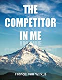 The Competitor in Me