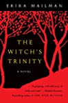 The Witch's Trinity: A Novel