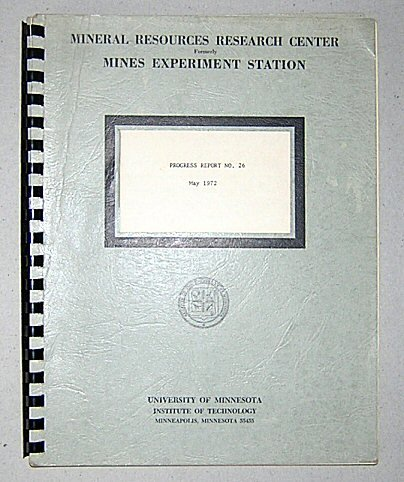 - Mineral Resources Research Center Progress Report No. 26, May, 1972: Thermogravimetric Investigation of Chlorination Behaviors of Common Metals and Their Oxides