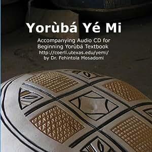 Yorùbá Yé Mi Audio