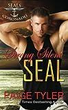 Strong Silent SEAL (SEALs of Coronado) (Volume 2)