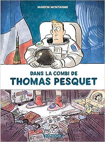Amazon Fr Dans La Combi De Thomas Pesquet Marion