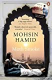 Front cover for the book Moth Smoke by Mohsin Hamid