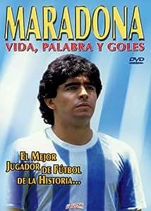 Maradona, Vida, Palabra Y Goles [DVD]