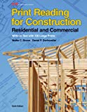 Print Reading for Construction: Residential and Commercial, Walter C. Brown, Daniel P. Dorfmueller, 1605258024