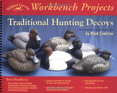Traditional Hunting Decoys (Wildfowl Carving Magazine Workbench (Decoy Magazine)