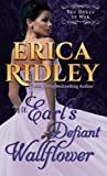 The Earl's Defiant Wallflower (Dukes of War) (Volume 2) by Erica Ridley (2014-11-19)