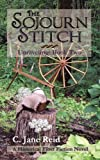 The Sojourn Stitch: Unraveling, Book Two