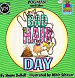 img - for Pogman and the Bad Hair Day by Shane Derolf (1995-08-24) book / textbook / text book