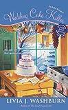 Wedding Cake Killer (Fresh-Baked Mystery Book 7)