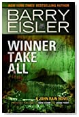 Winner Take All (Previously published as Rain Storm and Choke Point) (A John Rain Novel)
