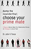 img - for Dump the Neanderthal; Choose Your Prime Mate book / textbook / text book