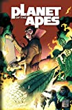 Planet of the Apes Vol. 3: Children of Fire (Planet of the Apes (Boom Studios))
