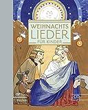 Weihnachtslieder für Kinder: Alte und neue Lieder zu Winter, Advent und Weihnachten. Mit CD zum Mitsingen