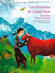 Les histoires de Cendrillon racontées dans le monde