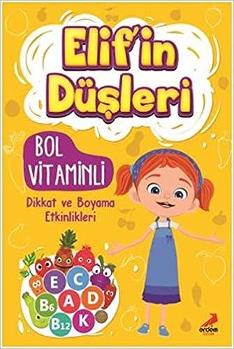 Bol Vitaminli Dikkat Ve Boyama Etkinlikleri Elifin Düşleri