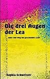 Le Die Drei Augen Der, Sophia Schweitzer, 3842356870