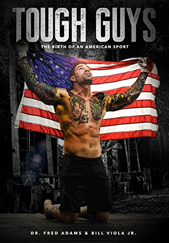 Tough Guys: The Birth of an American Sport - MMA cover