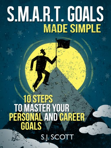 smart-goals-made-simple-10-steps-to-master-your-personal-and-career-goals-productive-habits