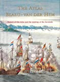 The Atlas Blaeu-Van der Hem of the Austrian National Library: the History of the Atlas and the Making of the Facsimile, , 9061943000