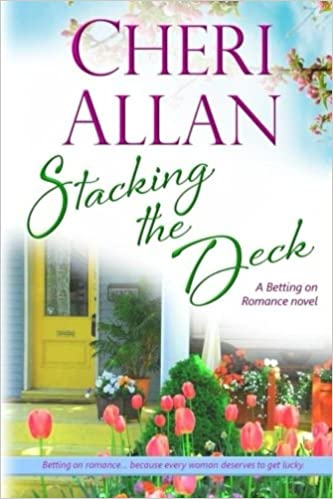 Stacking the Deck (A Betting on Romance novel) (Volume 2)