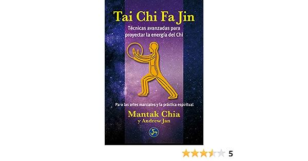 Tai Chi Fa Jin: Técnicas avanzadas para proyectar la energía ...