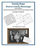 Front cover for the book Family Maps of Monroe County, Mississippi by Gregory A. Boyd