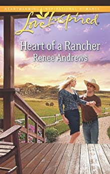 Heart of a Rancher (Claremont, Alabama) by [Andrews, Renee]