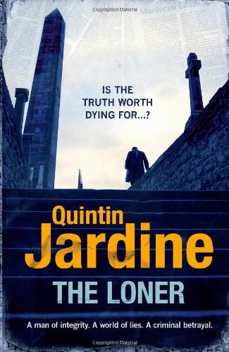[(The Loner)] [by: Quintin Jardine]