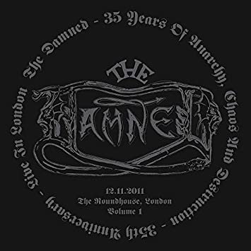 Damned 35 Years Of Anarchy Chaos Destruction 35th Anniversary